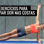 6 Exercícios para Aliviar Dor nas Costas