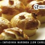 Empadinha Maromba (Low Carb)