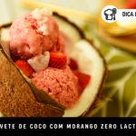 Sorvete de Coco com Morango (Zero Lactose)