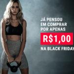 Já pensou em comprar por 1 real na Black Friday?
