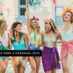 Looks para o carnaval 2019