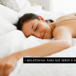 Melatonina: Para que serve o hormônio?