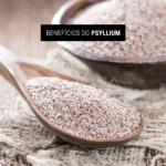 Benefícios do Psyllium
