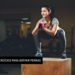 10 exercícios para definir pernas