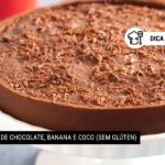 Tortinha de Chocolate, Banana e Coco (Sem Glúten)
