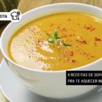 4 Receitas de Sopa Fitness pra te Aquecer Nesse Frio