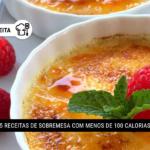 5 Receitas de Sobremesa com Menos de 100 Calorias