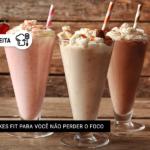 3 Milkshakes Fit para você não perder o foco