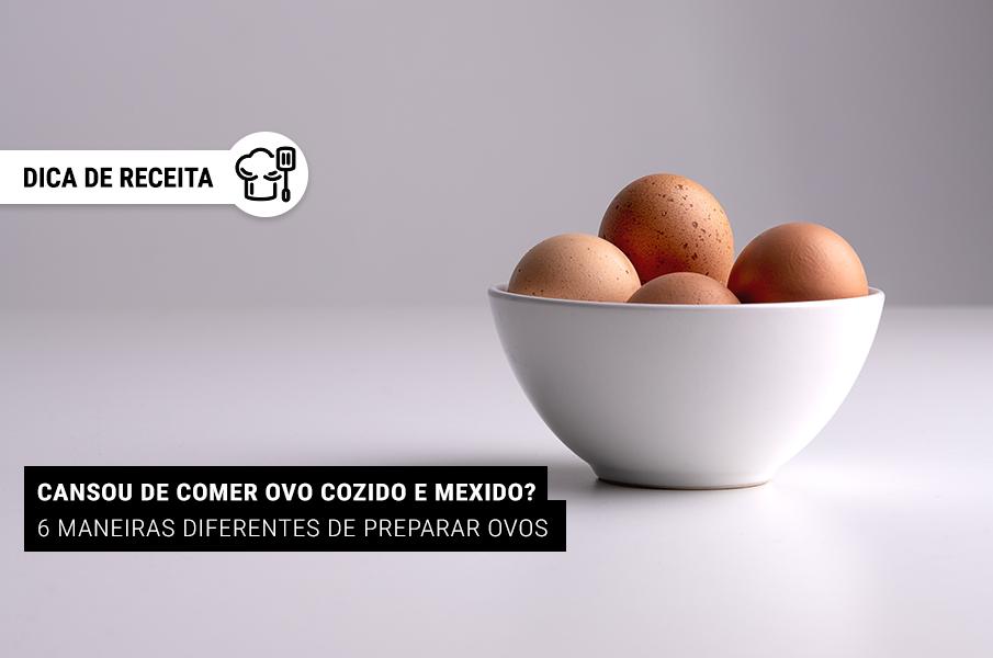 6-maneiras-preparar-ovos