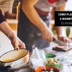 Como Planejar a Marmita Fit: 23 Dicas Úteis