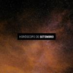 Horóscopo de Setembro