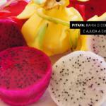 Pitaya: baixa o colesterol e ajuda a emagrecer