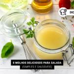 8 Molhos Deliciosos para Salada (Simples e Saudáveis)