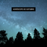 Horóscopo de Outubro
