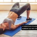 8 Exercícios Eficazes para o Bumbum que NÃO Exigem Pesos