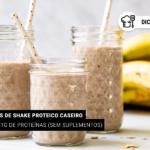 8 Receitas de Shake Proteico Caseiro (Sem Suplementos)