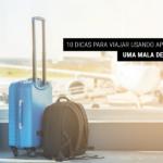 10 dicas para viajar usando apenas uma mala de mão