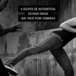 4 Golpes de Autodefesa do Krav Maga que Você Pode Dominar