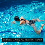 6 Exercícios na Piscina para Emagrecer e Tonificar
