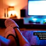 Os 10 Melhores Filmes para Maratonar na Quarentena
